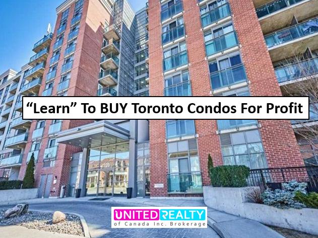 Toronto Condos For Profit