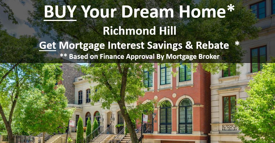 Richmond Hill Homes 600k Get Mortgage Interest Rebate